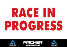 Race-in-progress-sign-24x18